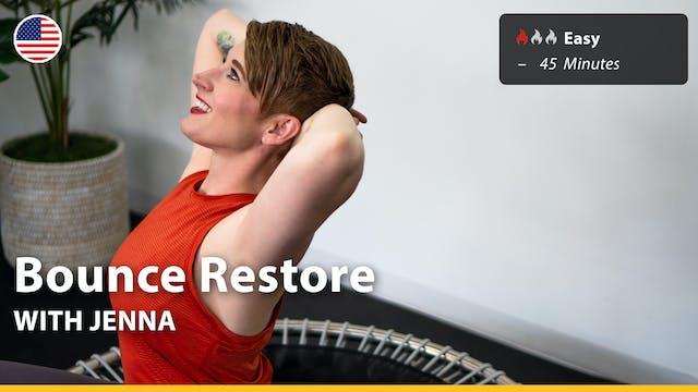 Bounce Restore | 6/24/21 | Jenna