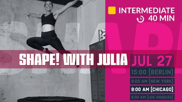 SHAPE IT series 4.0 - Legs & Cardio | 7/27/20 | Julia
