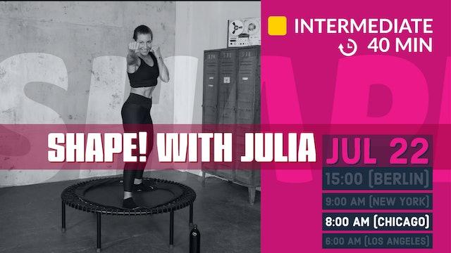 SHAPE IT series 2.0 - Arms & Cardio | 7/22/20 | Julia