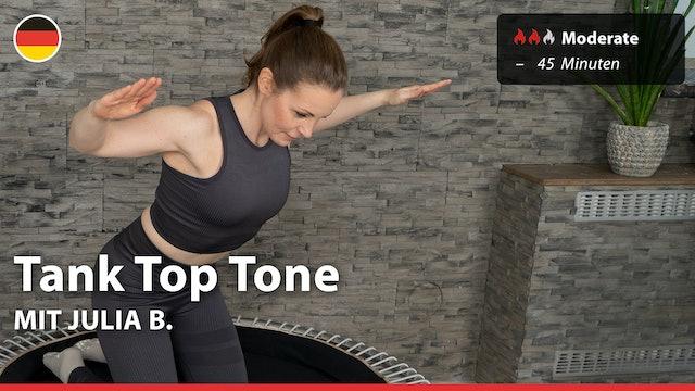 Tank Top Tone | 5/21/21 | Julia B.
