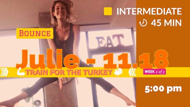 TRAIN for the Turkey: Week 2 | 11/18/20 | Julie
