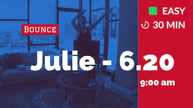 Happy Weekend Bounce | 6/20/20 | Julie