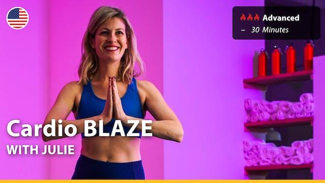 Cardio BLAZE | 4/10/21 | Julie