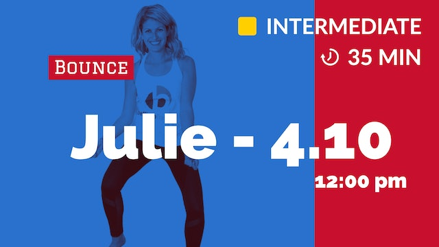 30 Minute Triple B: Bounce, Booty, Bicep Blast | 4/10/20 | Julie