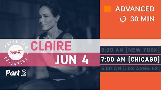 Carve It® INTENSIVE | 6/4/20 | Claire