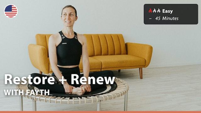Restore + Renew   8/3/21   Fayth