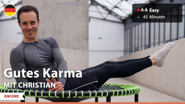 [ENCORE] Gutes Karma | 7/24/21 | Christian