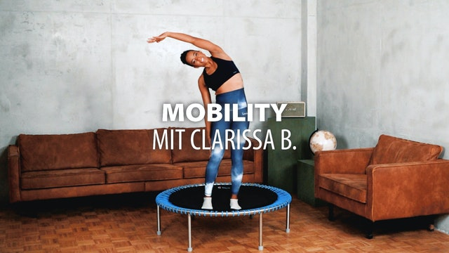 Mobility mit Clarissa B.