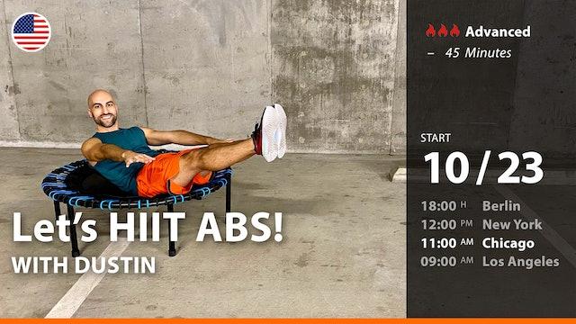[PREMIERE] Let's HIIT ABS!   10/23/21   Dustin