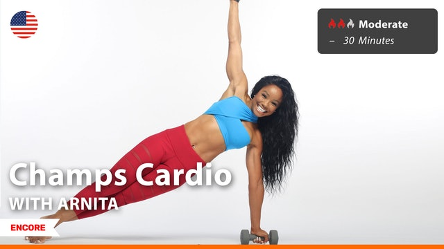 [ENCORE] Champs Cardio | 8/16/21 | Arnita