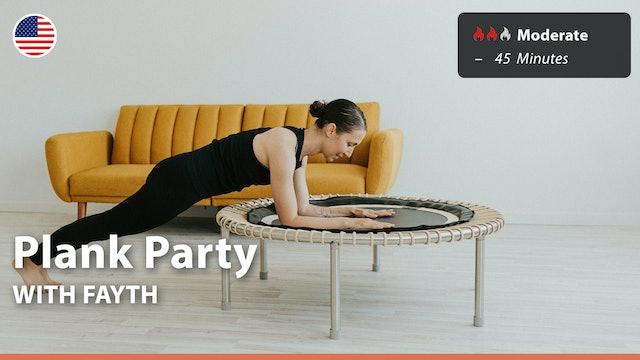 Plank Party   8/10/21   Fayth