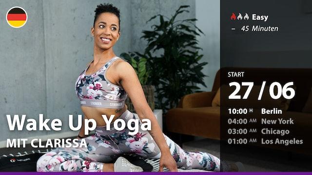 [PREMIERE] Wake Up Yoga | 6/27/21 | Clarissa