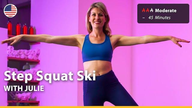 Step Squat Ski | 3/27/21 | Julie