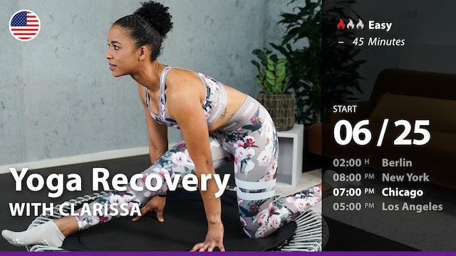 [PREMIERE] Yoga Recovery | 6/25/21 | Clarissa