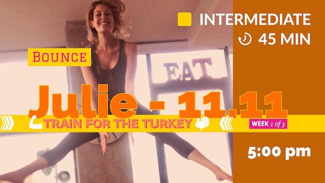 TRAIN for the Turkey: Week 1 | 11/11/20 | Julie