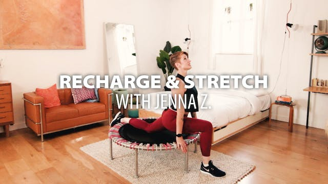 Recharge & Stretch with Jenna Z.