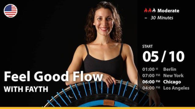 [PREMIERE] Feel Good Flow | 5/10/21 |...