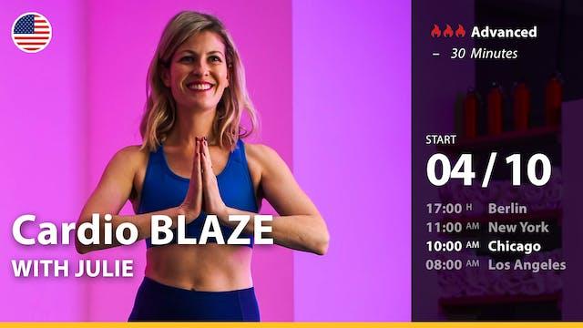 [LIVE] Cardio BLAZE | 4/10/21 | Julie