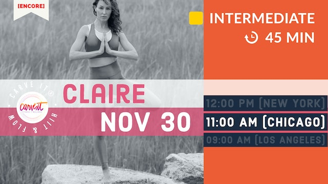 [ENCORE] Carve It® HITT & FLOW | 11/30/20 | Claire