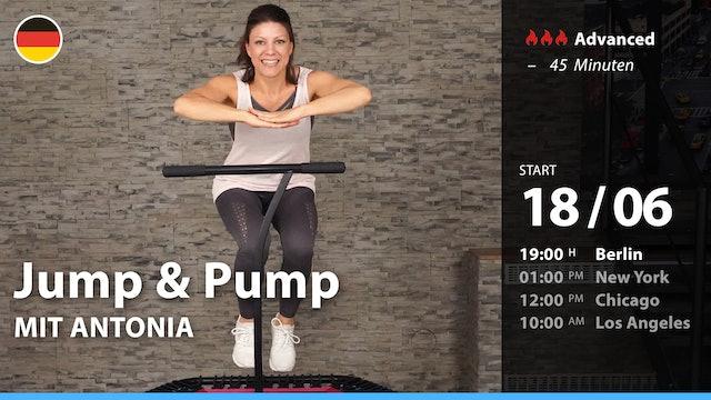 [PREMIERE] Jump & Pump | 6/18/21 | Antonia