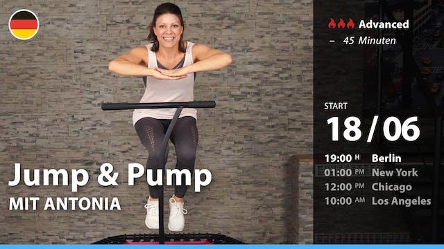 [PREMIERE] Jump & Pump | 6/18/21 | An...