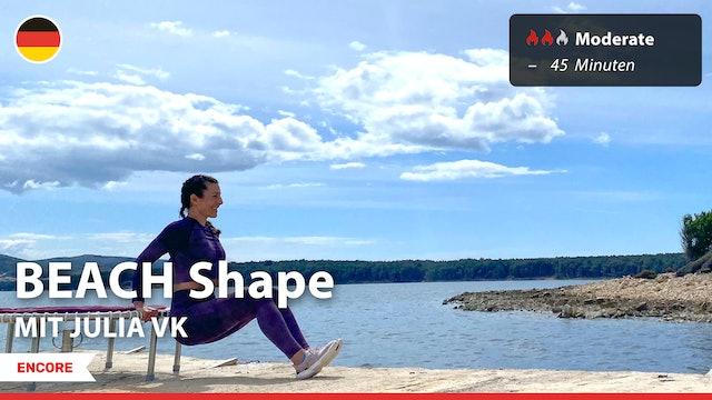 [ENCORE] BEACH Shape | 7/20/21 | Julia vK.