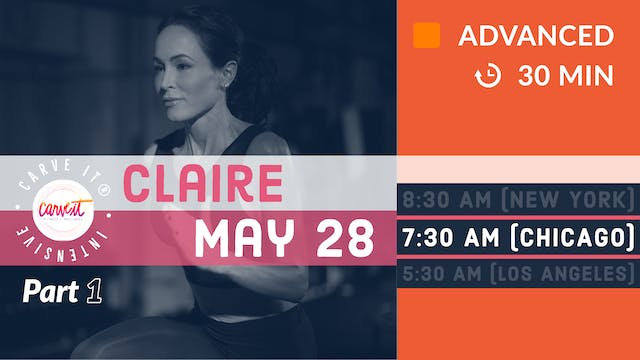 Carve It® INTENSIVE | 5/28/20 | Claire