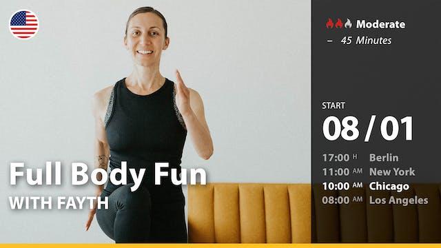 [PREMIERE] Full Body Fun | 8/1/21 | F...