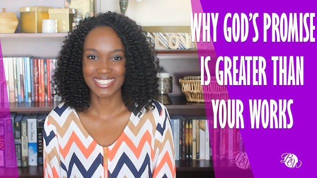 Why God's Promise is Greater Than You...