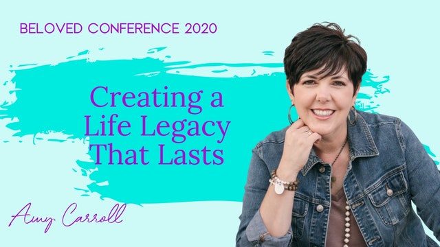 Creating a Life Legacy that Lasts