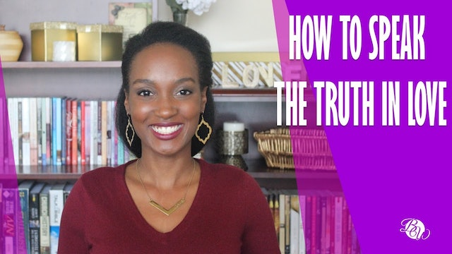 How to Speak the Truth in Love [Already Free Session 5]