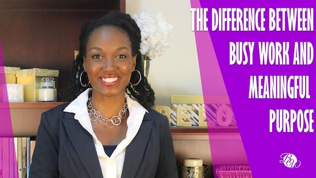 The Difference Between Busy Work and ...