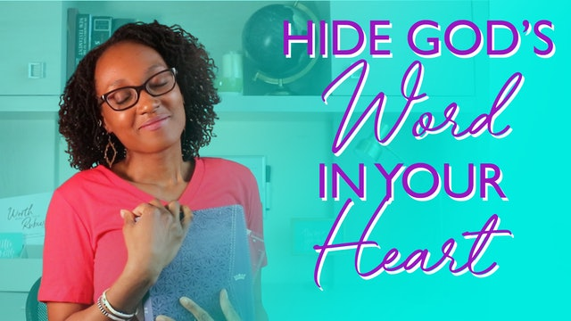 How to Hide God's Word in Your Heart