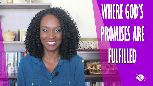 Where God's Promises Are Fulfilled [A...