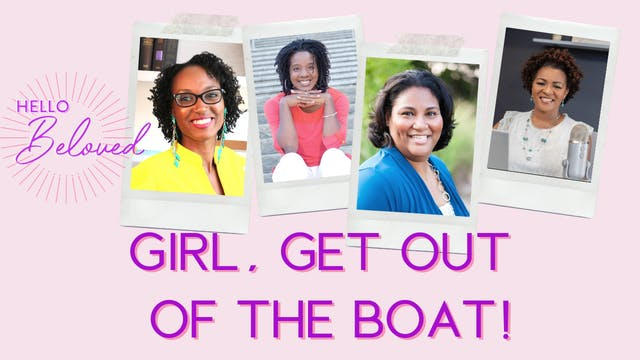 Girl, Get Out of the Boat!
