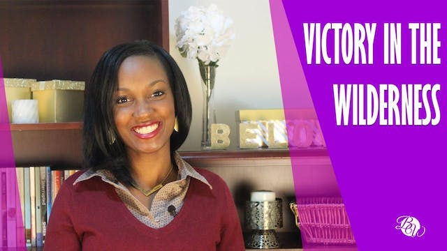 Victory in the Wilderness [Believing ...