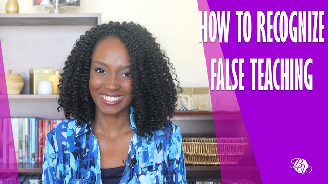 How to Recognize False Teaching [Already Free Session 12]