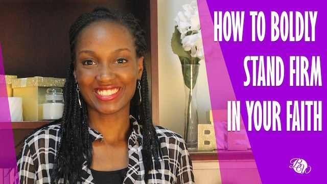 How to Boldly Stand Firm in Your Faith [Unshaken Session 2]
