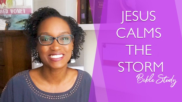 Jesus Calms the Storm Bible Study