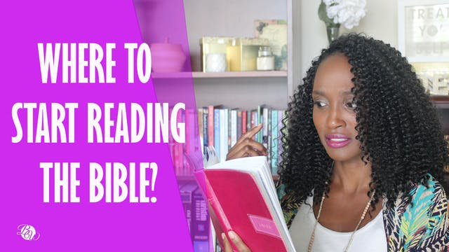 Where to Start Reading the Bible