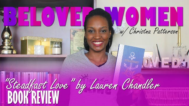Steadfast Love by Lauren Chandler