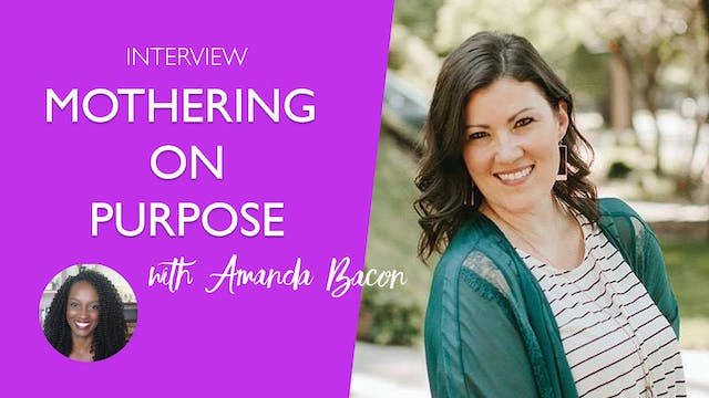 Mothering on Purpose in a World Full ...