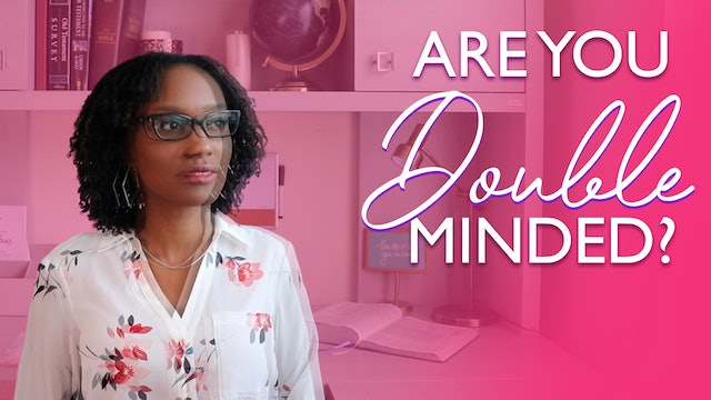 5 Signs You May Be Double-minded