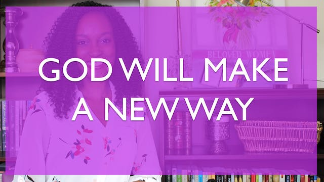 God Will Make a New Way [All Things N...