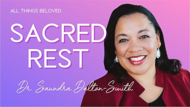 Sacred Rest with Dr. Saundra Dalton-Smith