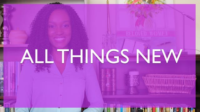 All Things New [All Things New Sessio...