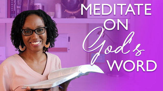 How to Meditate on the Word of God