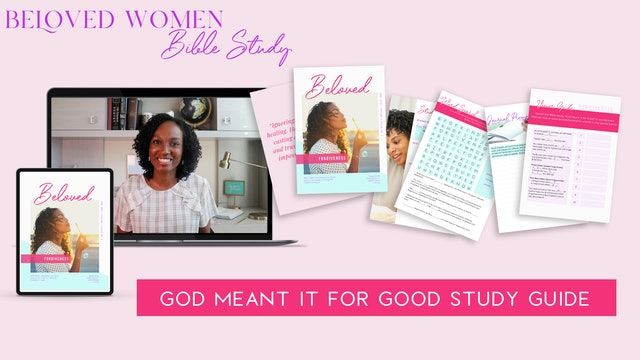 STUDY GUIDE: God Meant it for Good