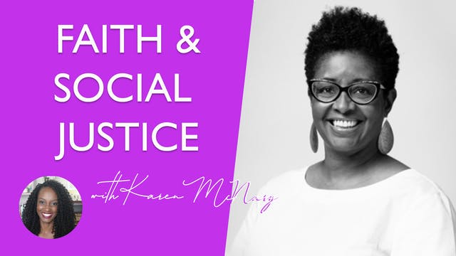 Faith and Social Justice with Karen M...