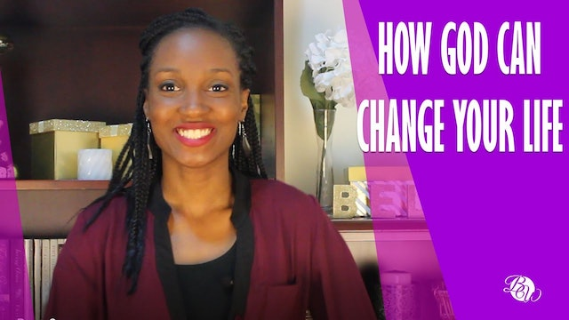 How God Can Change Your Life [Unshaken Session 7]